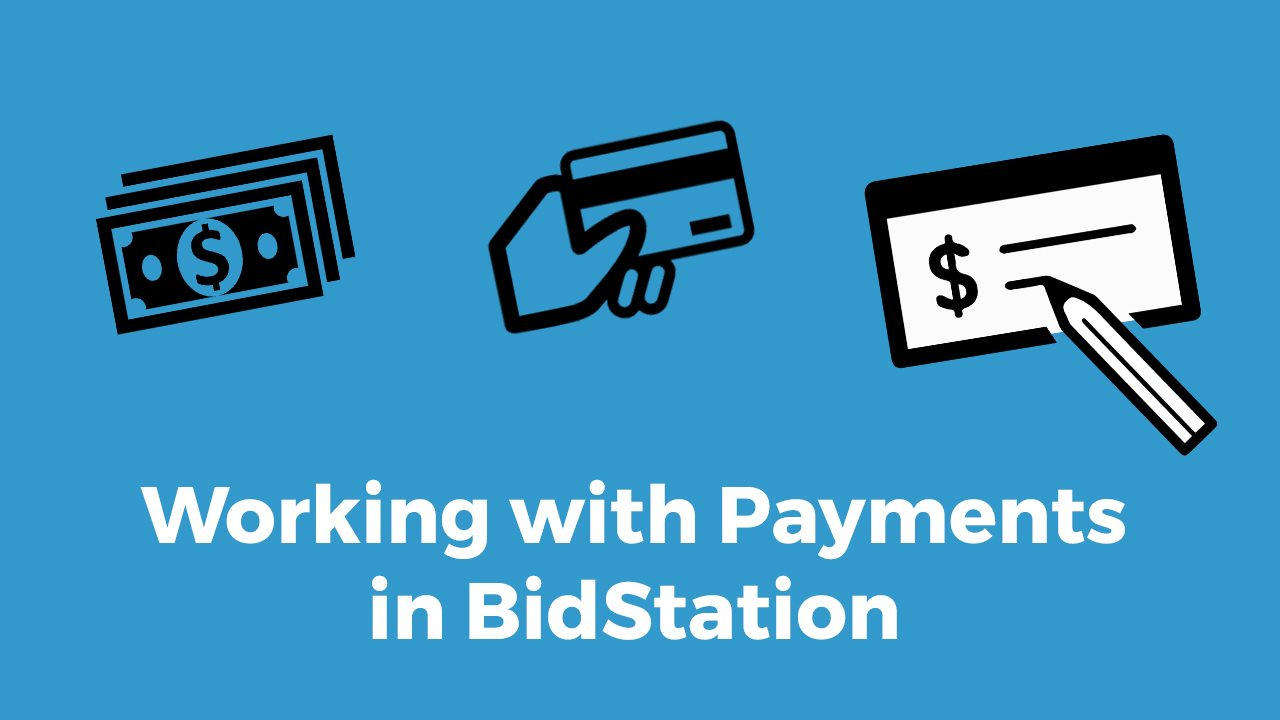 Working with Payments in BidStation
